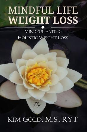 Mindful Life Weight Loss Book